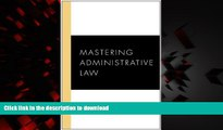 Buy book  Mastering Administrative Law (Carolina Academic Press Mastering Series) online