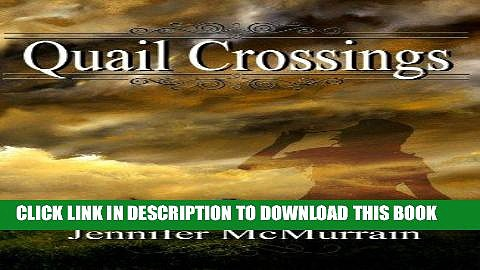Read Now Quail Crossings Download Book