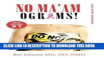 [READ] EBOOK No Ma amograms!: Radical Rethink on Mammograms ONLINE COLLECTION