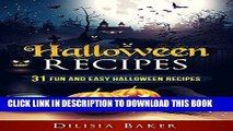 [FREE] EBOOK Halloween Recipes: 31 Fun and easy Halloween recipes BEST COLLECTION