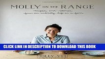 [READ] EBOOK Molly on the Range: Recipes and Stories from An Unlikely Life on a Farm BEST COLLECTION