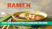 [FREE] EBOOK Ramen: Recipes for ramen and other Asian noodle soups ONLINE COLLECTION