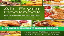 [FREE] EBOOK Air Fryer Cookbook - 50 Mouth-Watering Air Fryer Recipes. Desk Book for Fried Food