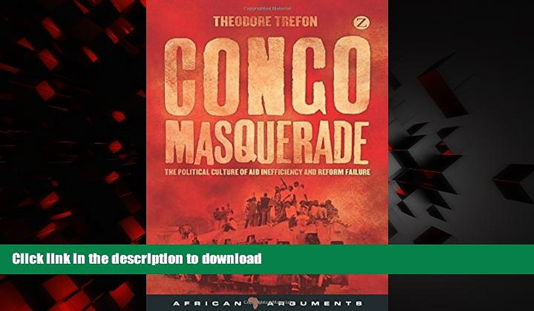 Read book  Congo Masquerade: The Political Culture of Aid Inefficiency and Reform Failure (African