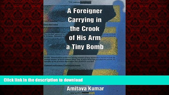 liberty book  A Foreigner Carrying in the Crook of His Arm a Tiny Bomb