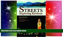 Must Have  Streets: Exploring Kowloon  Buy Now