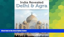 Ebook deals  India Revealed: Delhi, Agra, and the Taj Mahal (North India Travel Guide)  Buy Now