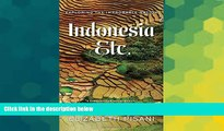 Must Have  Indonesia, Etc.: Exploring the Improbable Nation  Buy Now