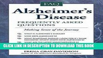 [PDF] Alzheimer s Disease : Frequently Asked Questions (Paperback)--by Frena Gray-Davidson [1999