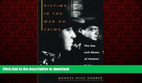Buy books  Victims in the War on Crime: The Use and Abuse of Victims  Rights (Critical America)