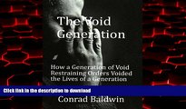 Buy books  The Void Generation  How A Generation of Void Restraining Orders Voided the Lives of a