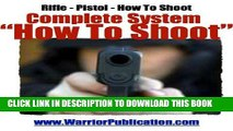 [PDF] How To Shoot | How To Be a Crack Shot | Shooting a Pistol | Shooting a Handgun Full Online