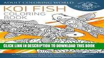 [PDF] Koi Fish Coloring Book: An Adult Coloring Book of 40 Japanese Koi Carp, Fish Designs with
