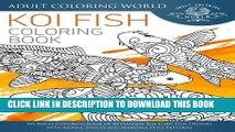 [PDF] Koi Fish Coloring Book: An Adult Coloring Book of 40 Japanese Koi Carp, Fish Designs with