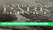 [PDF] Epub Creating the National Park Service: The Missing Years Full Online