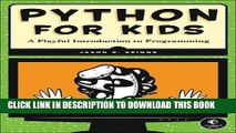 Ebook Python for Kids: A Playful Introduction to Programming Free Download
