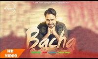 Bacha ( Full Video )   Prabh Gill   Latest Punjabi Song 2016   Speed Records