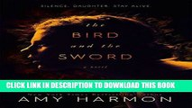 Read Now The Bird and the Sword PDF Book