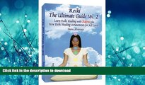 FAVORITE BOOK  Reiki The Ultimate Guide, Vol. 2 Learn Reiki Healing with Chakras, plus New Reiki