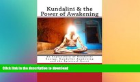 READ  Kundalini   the Power of Awakening: An Exploration of Kundalini Energy, Kundalini Awakening