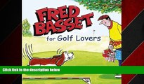 FREE DOWNLOAD  Fred Basset for Golf Lovers (Humour)  DOWNLOAD ONLINE
