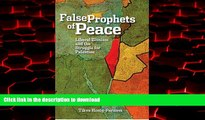Best book  The False Prophets of Peace: Liberal Zionism and the Struggle for Palestine