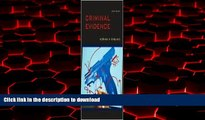 Read books  Criminal Evidence 6th (sixth) edition Text Only online