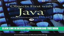 Best Seller Objects First with Java: A Practical Introduction Using BlueJ (5th Edition) Free