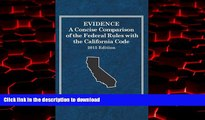 Best books  Evidence, A Concise Comparison of the Federal Rules with the California Code, 2015