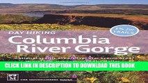 [PDF] Day Hiking Columbia River Gorge: National Scenic Area, Silver Star Scenic Area,