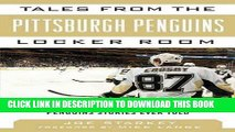 [PDF] Tales from the Pittsburgh Penguins Locker Room: A Collection of the Greatest Penguins