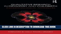 [PDF] Epub Qualitative Research in Midwifery and Childbirth: Phenomenological Approaches Full Online