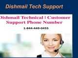 Dishmail Technical  Support 1-844-449-0455 Customer Service Phone Number