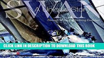 [EBOOK] DOWNLOAD Swan: A Unique Story: Through 50 Years of Yachting Evolution READ NOW
