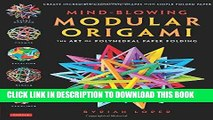 [EBOOK] DOWNLOAD Mind-Blowing Modular Origami: The Art of Polyhedral Paper Folding GET NOW