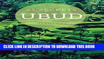 [EBOOK] DOWNLOAD UBUD 25 Secrets - The Locals Travel Guide  For Your Trip to Ubud (Bali) 2016: