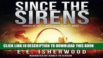 [EBOOK] DOWNLOAD Since the Sirens: Sirens of the Zombie Apocalypse, Book 1 READ NOW