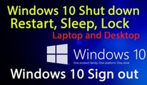 Windows 10 Features - Shut down, Restart, Sleep, Lock and Sign out