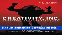 Ebook Creativity, Inc.: Overcoming the Unseen Forces That Stand in the Way of True Inspiration