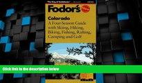 Big Sales  Colorado: A Four-Season Guide with Skiing, Hiking, Biking, Fishing, Rafting, Camping