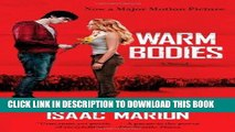 Ebook Warm Bodies: A Novel (The Warm Bodies Series) Free Download
