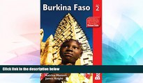 Must Have  Burkina Faso (Bradt Travel Guide Burkina Faso)  READ Ebook Full Ebook