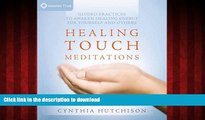 Best books  Healing Touch Meditations: Guided Practices to Awaken Healing Energy For Yourself and