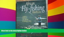 Must Have  African Fly-Fishing Handbook (South African Travel   Field Guides)  READ Ebook Full