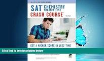 "EBOOK ONLINE SAT Subject Testâ""¢: Chemistry Crash Course Book +"