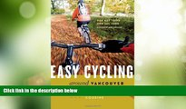 Deals in Books  Easy Cycling Around Vancouver: Fun Day Trips for All Ages  Premium Ebooks Best