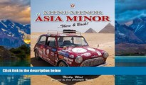 Big Deals  Mini Minor to Asia Minor: There   Back  Best Seller Books Best Seller