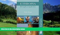 Books to Read  Ethiopia Highlights (Bradt Travel Guide Ethiopia Highlights)  Full Ebooks Best Seller