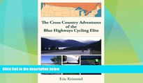 Deals in Books  The Cross Country Adventures of the Blue Highways Cycling Elite  Premium Ebooks