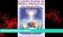 Read book  A Complete Book of Reiki Healing: Heal Yourself, Others, and the World Around You